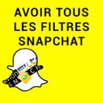 Comment débloquer un nouveau filtre snapchat ?