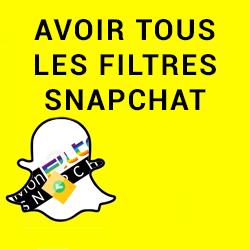 avoir tous les filtres snapchat